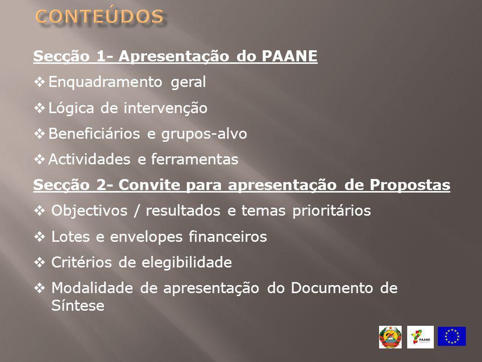 Conteúdos Secção 1- Apresentação do PAANE Enquadramento geral