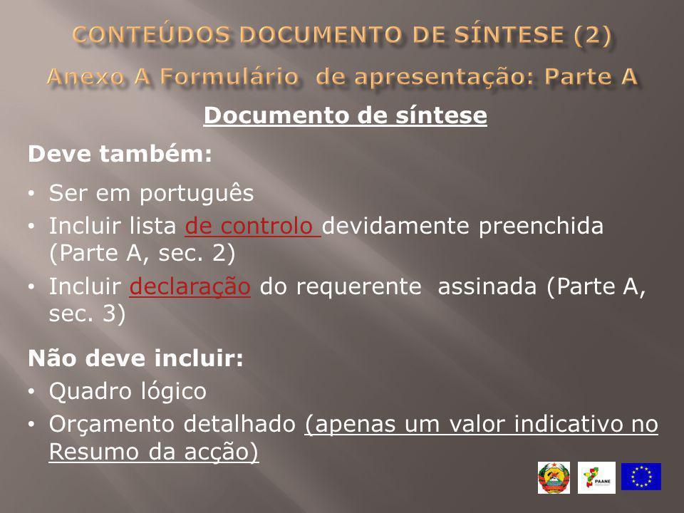 Conteúdos Documento de síntese (2) Anexo A Formulário de apresentação: Parte A