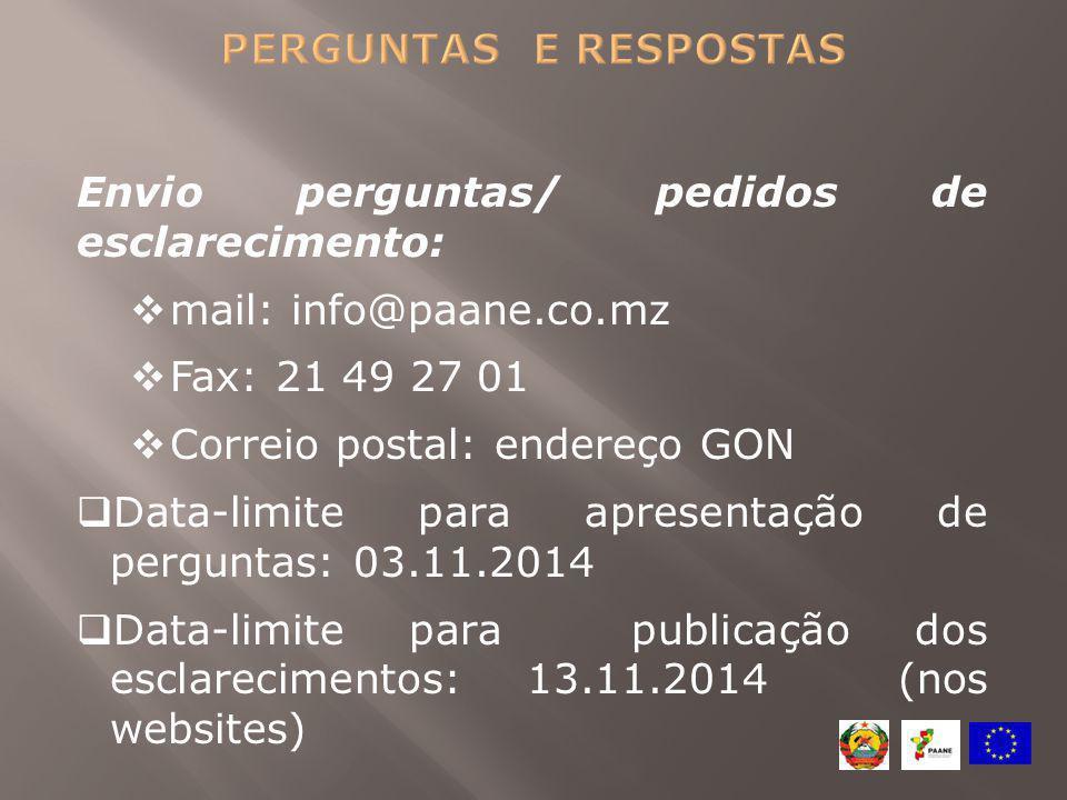 perguntas e respostas Envio perguntas/ pedidos de esclarecimento: mail: info@paane.co.mz. Fax: 21 49 27 01.