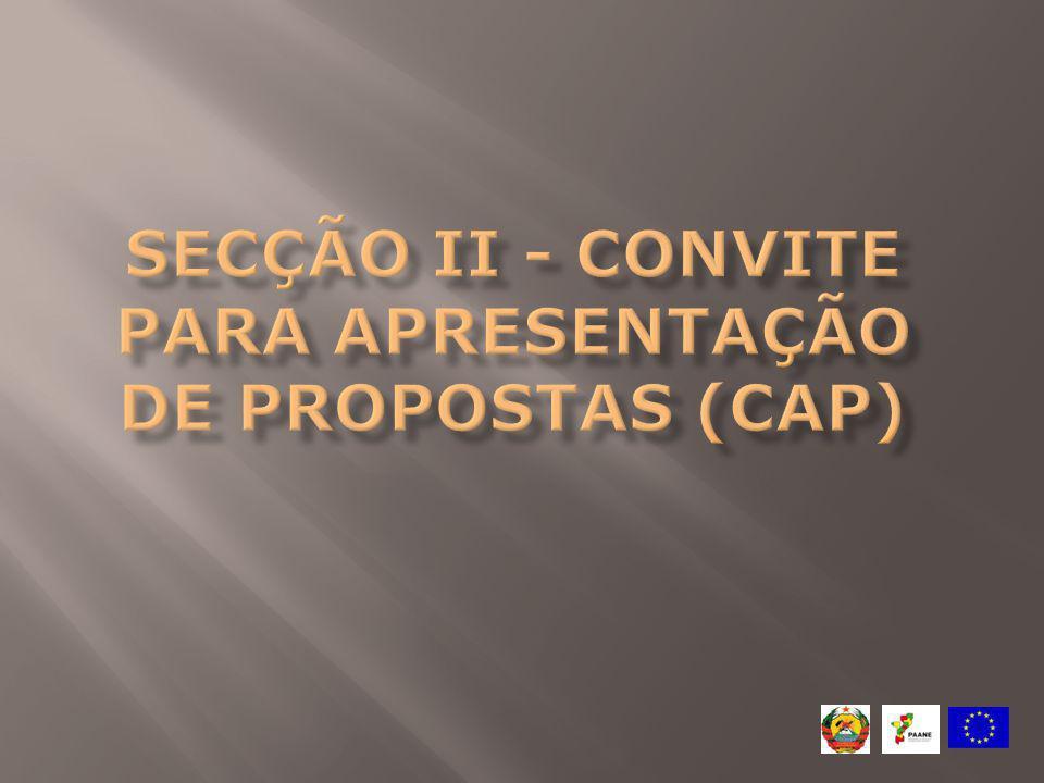 Secção II - Convite para Apresentação de Propostas (CAP)