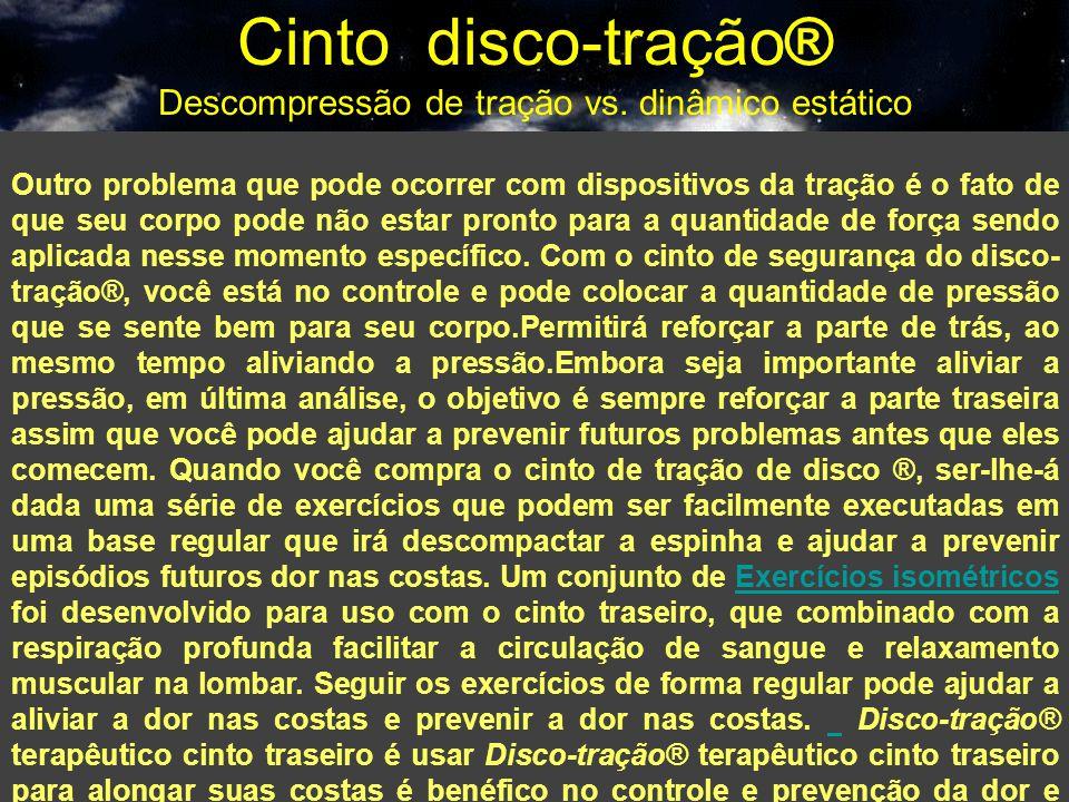 Cinto disco-tração® Descompressão de tração vs. dinâmico estático