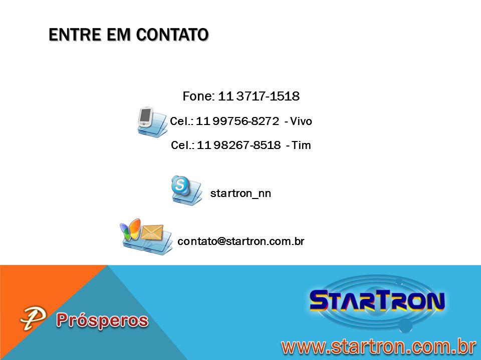 www.startron.com.br Entre em contato Fone: 11 3717-1518
