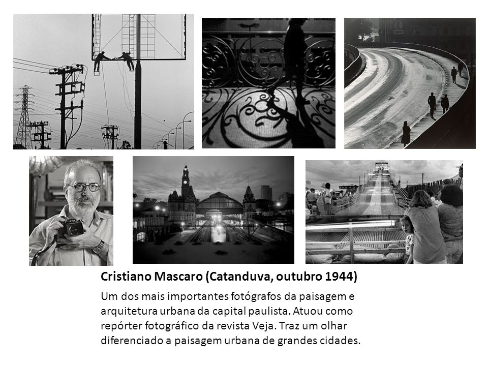 Cristiano Mascaro (Catanduva, outubro 1944)