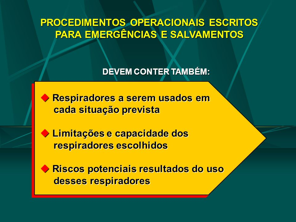 PROCEDIMENTOS OPERACIONAIS ESCRITOS PARA EMERGÊNCIAS E SALVAMENTOS