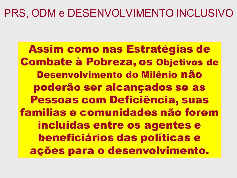 PRS, ODM e DESENVOLVIMENTO INCLUSIVO