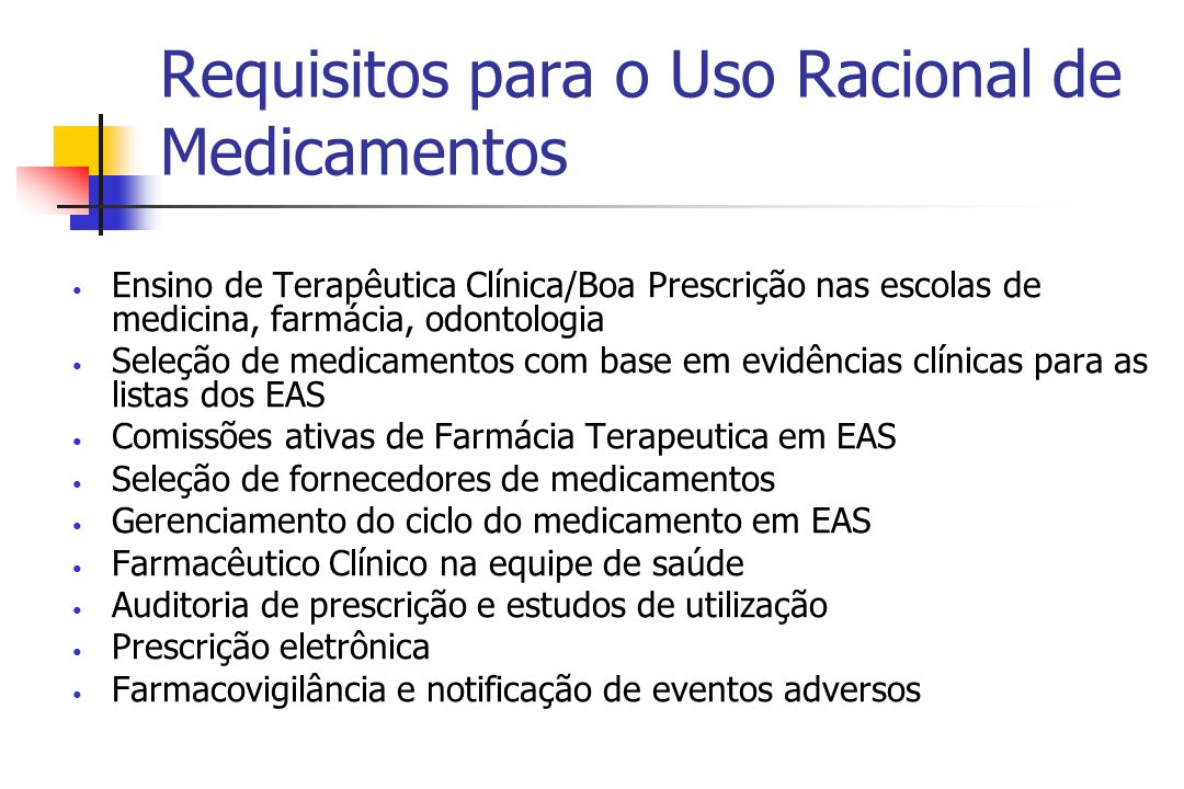 Requisitos para o Uso Racional de Medicamentos
