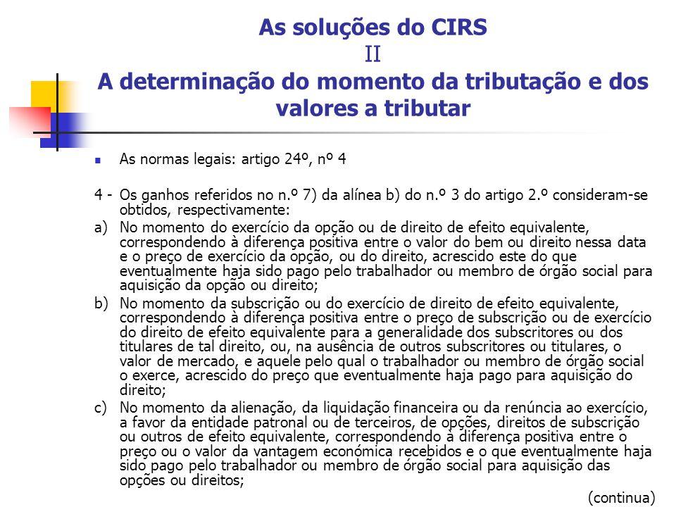 As soluções do CIRS II A determinação do momento da tributação e dos valores a tributar
