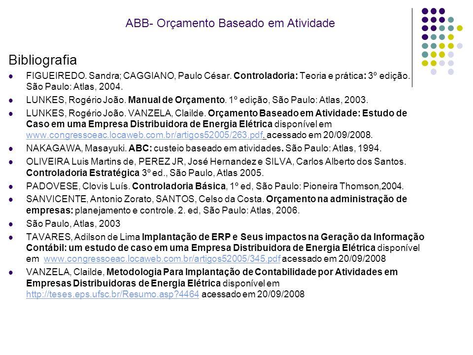 Bibliografia ABB- Orçamento Baseado em Atividade