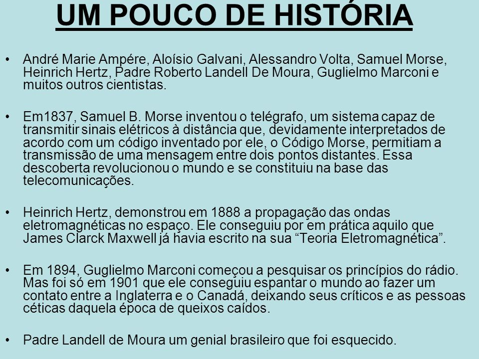 UM POUCO DE HISTÓRIA