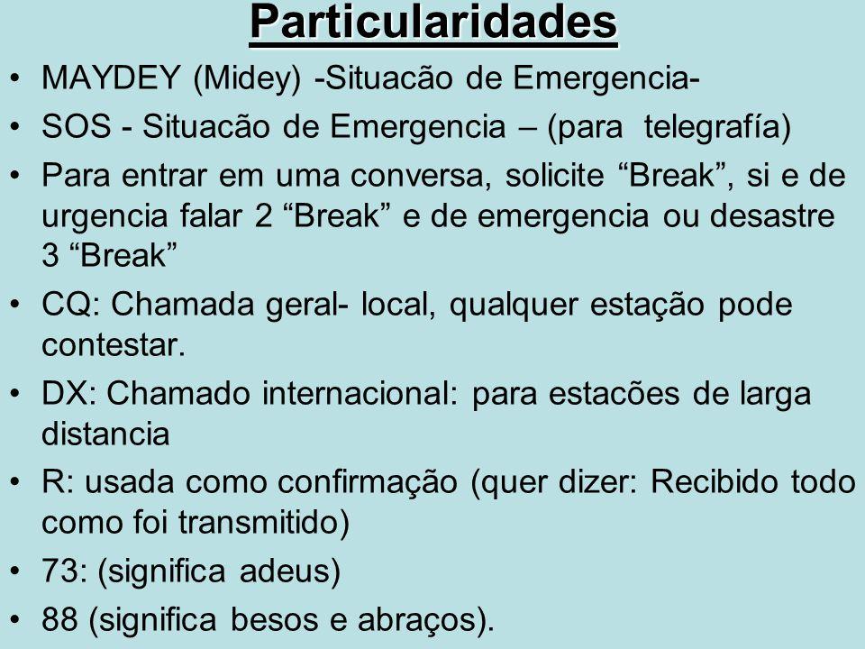 Particularidades MAYDEY (Midey) -Situacão de Emergencia-