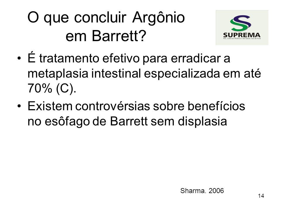 O que concluir Argônio em Barrett