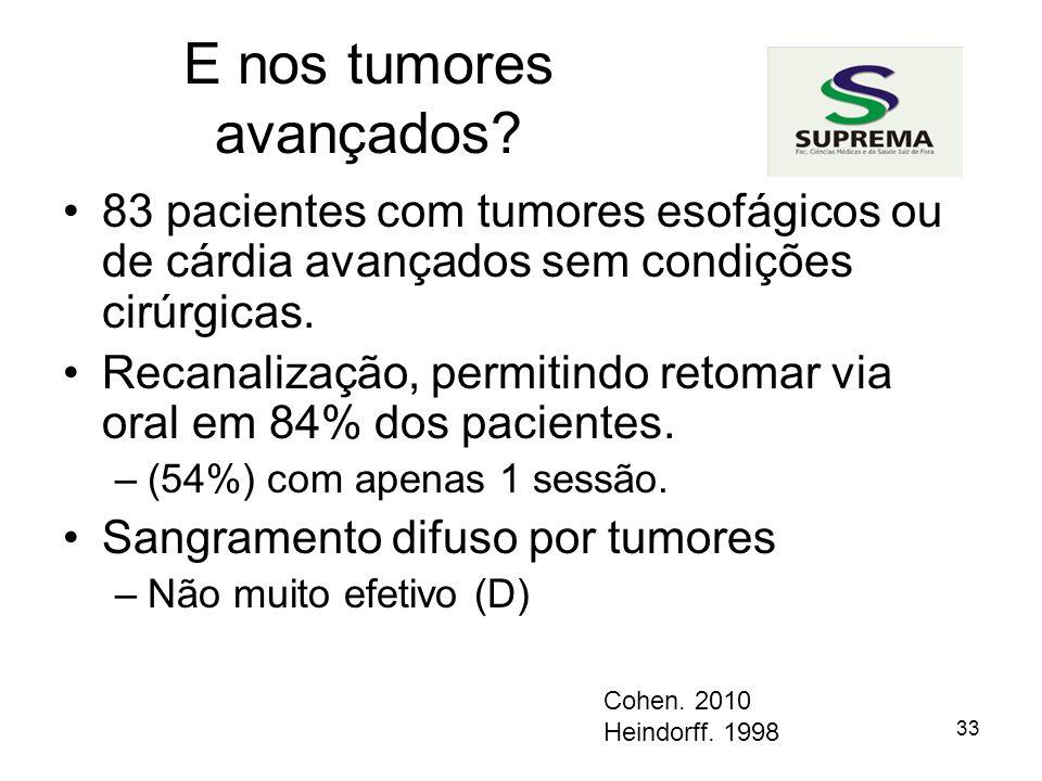 E nos tumores avançados