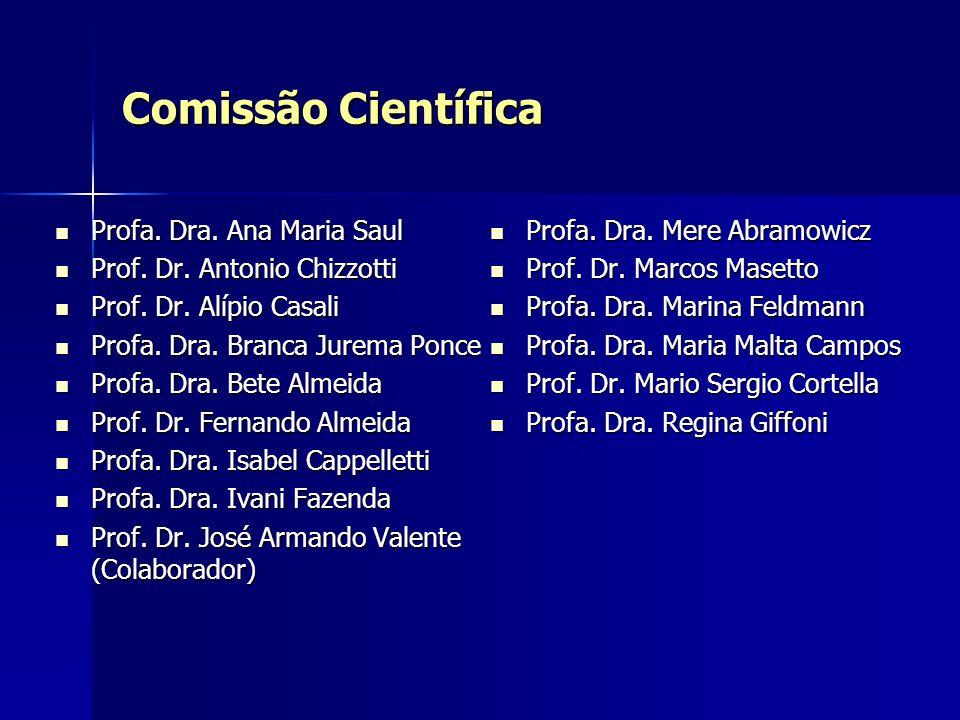 Comissão Científica Profa. Dra. Ana Maria Saul