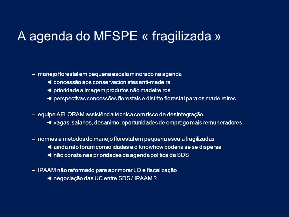 A agenda do MFSPE « fragilizada »