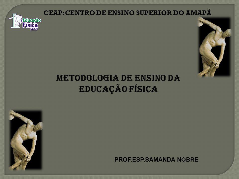 Metodologia de Ensino da Educação Física