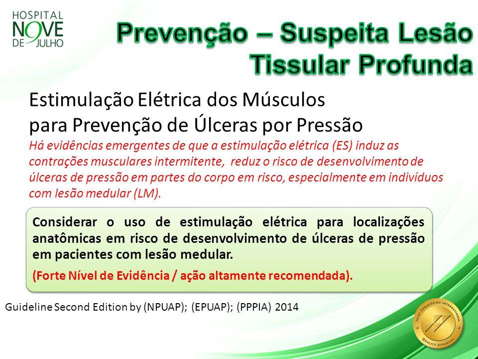 Prevenção – Suspeita Lesão Tissular Profunda