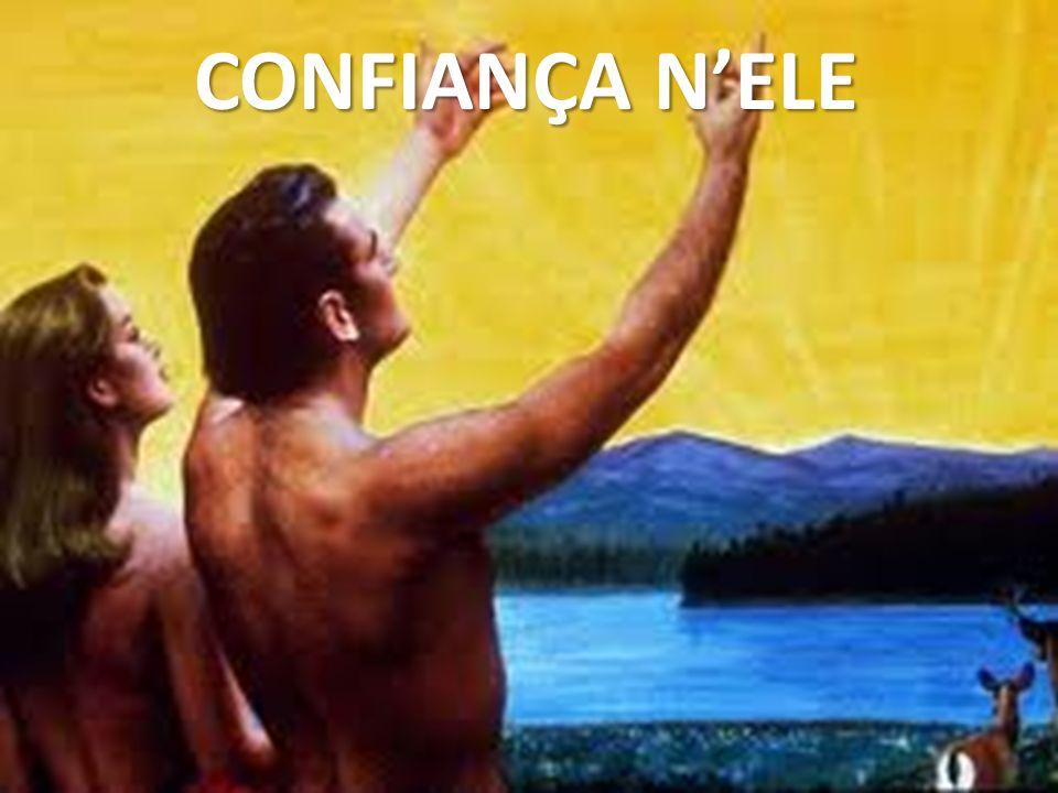 CONFIANÇA N'ELE