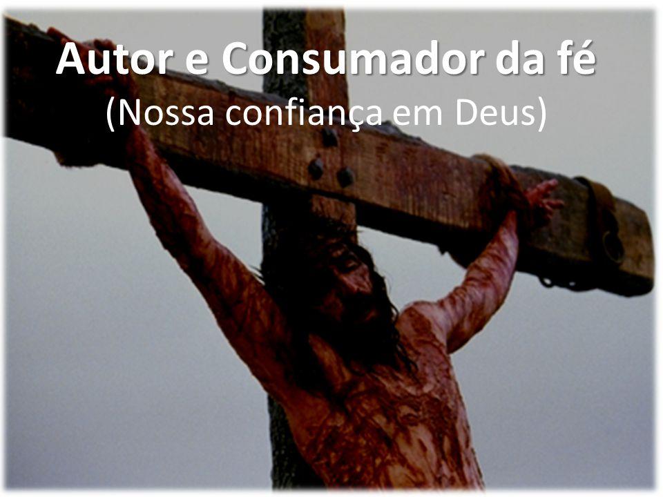 Autor e Consumador da fé