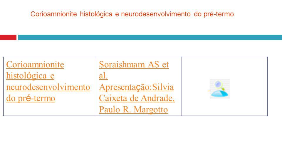 Corioamnionite histológica e neurodesenvolvimento do pré-termo