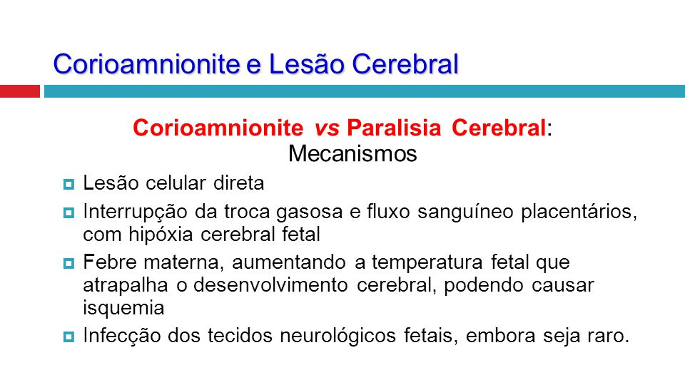 Corioamnionite e Lesão Cerebral
