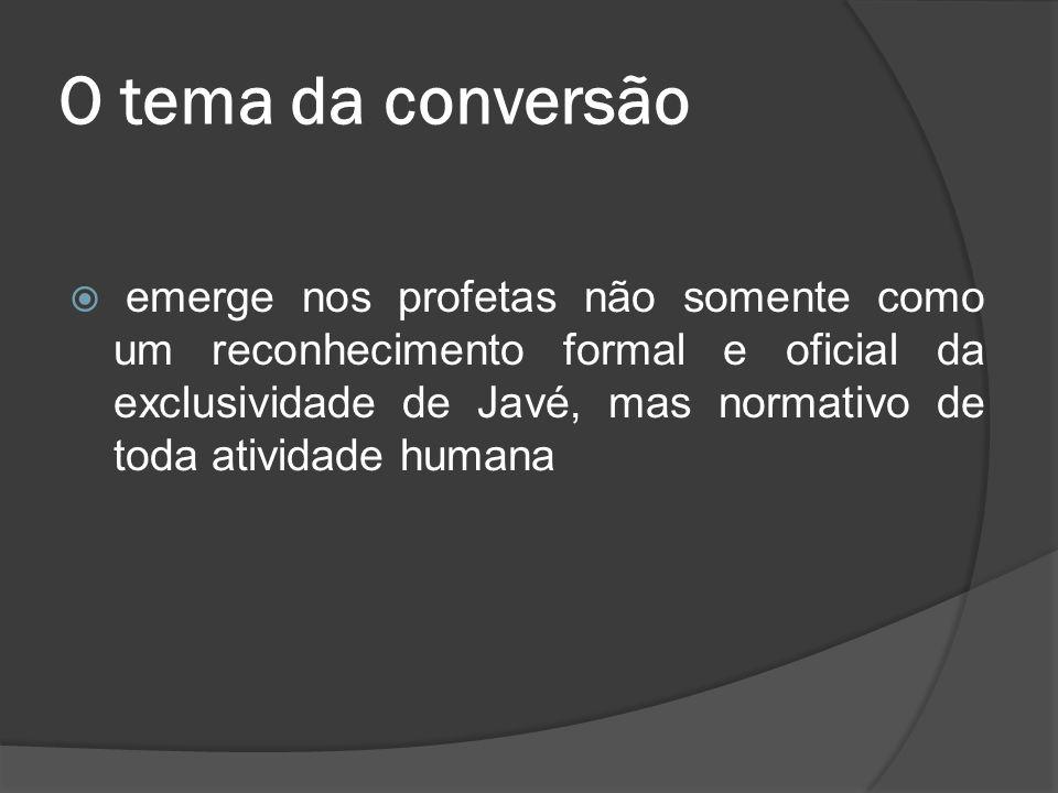 O tema da conversão