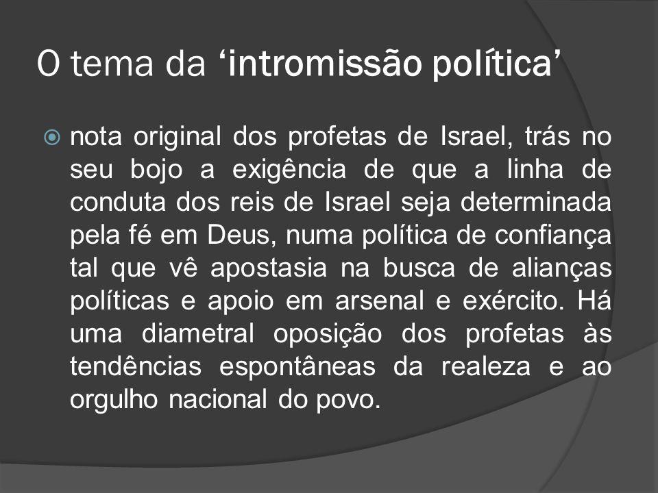 O tema da 'intromissão política'