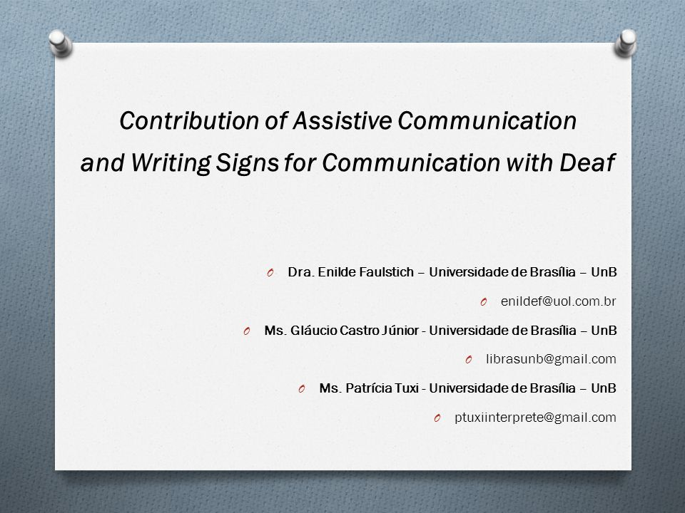 Contribution of Assistive Communication and Writing Signs for Communication with Deaf