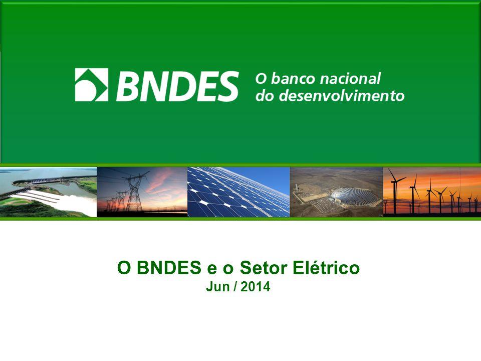 O BNDES e o Setor Elétrico
