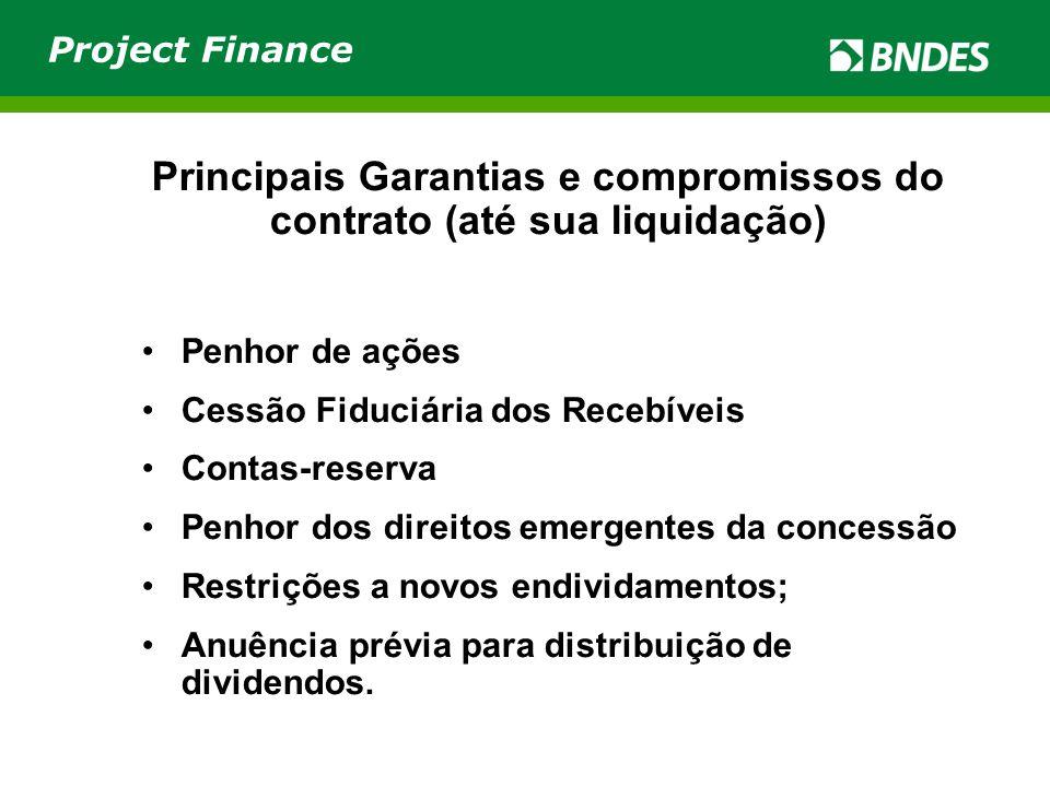 Principais Garantias e compromissos do contrato (até sua liquidação)