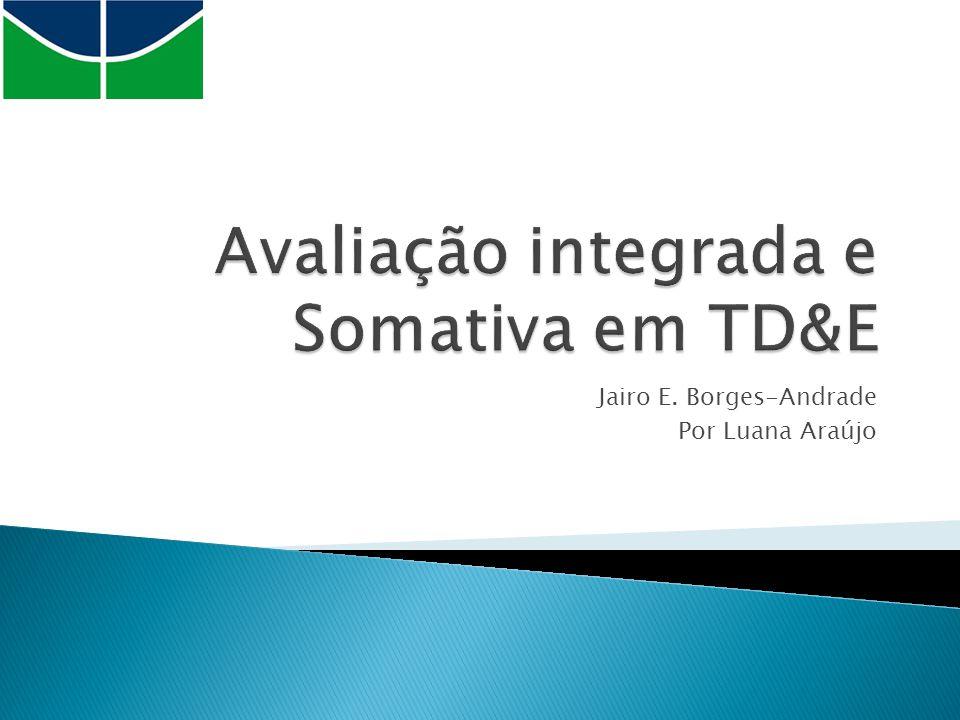 Avaliação integrada e Somativa em TD&E