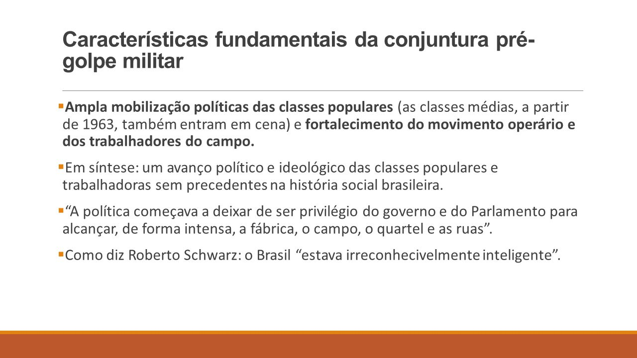 Características fundamentais da conjuntura pré-golpe militar