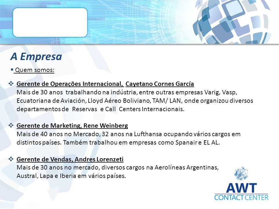 A Empresa Quem somos: Gerente de Operações Internacional, Cayetano Cornes García.