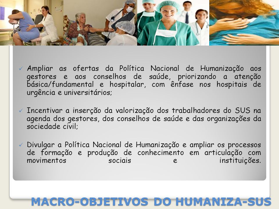 MACRO-OBJETIVOS DO HUMANIZA-SUS