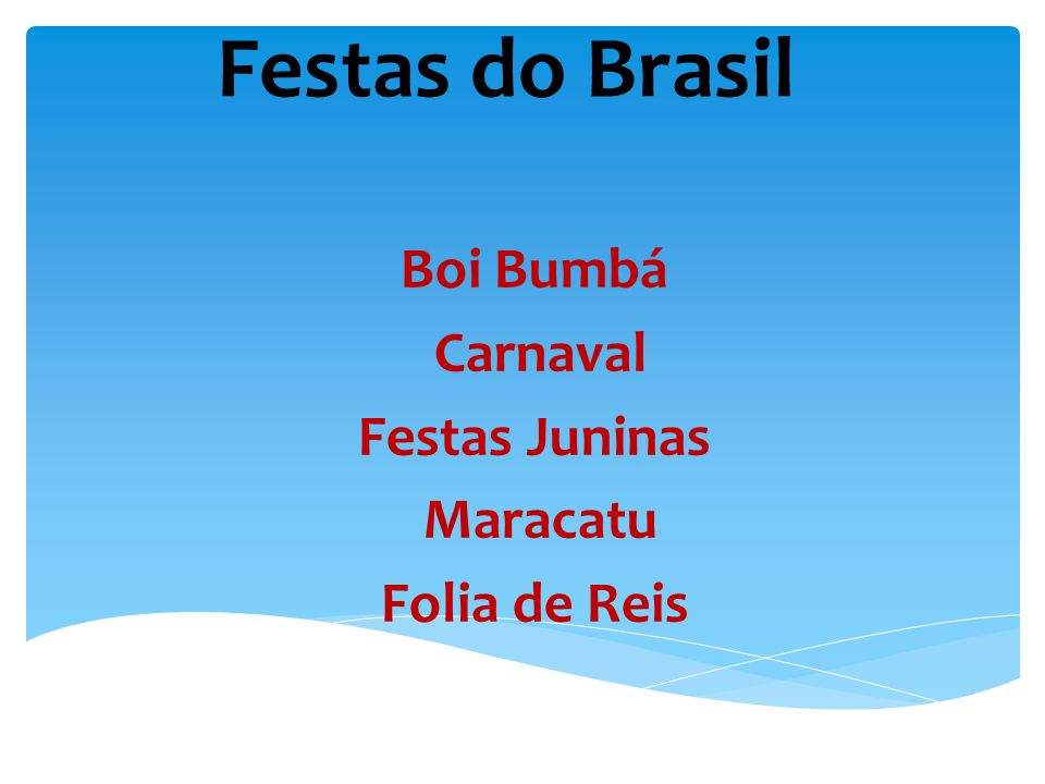 Boi Bumbá Carnaval Festas Juninas Maracatu Folia de Reis