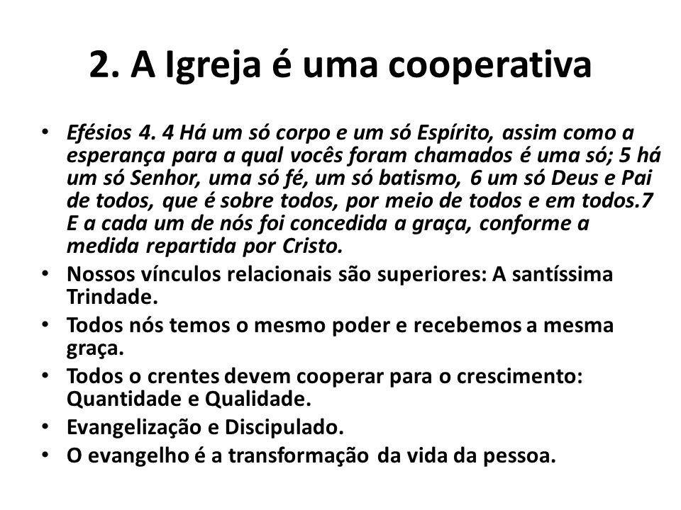 2. A Igreja é uma cooperativa