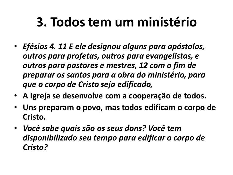 3. Todos tem um ministério