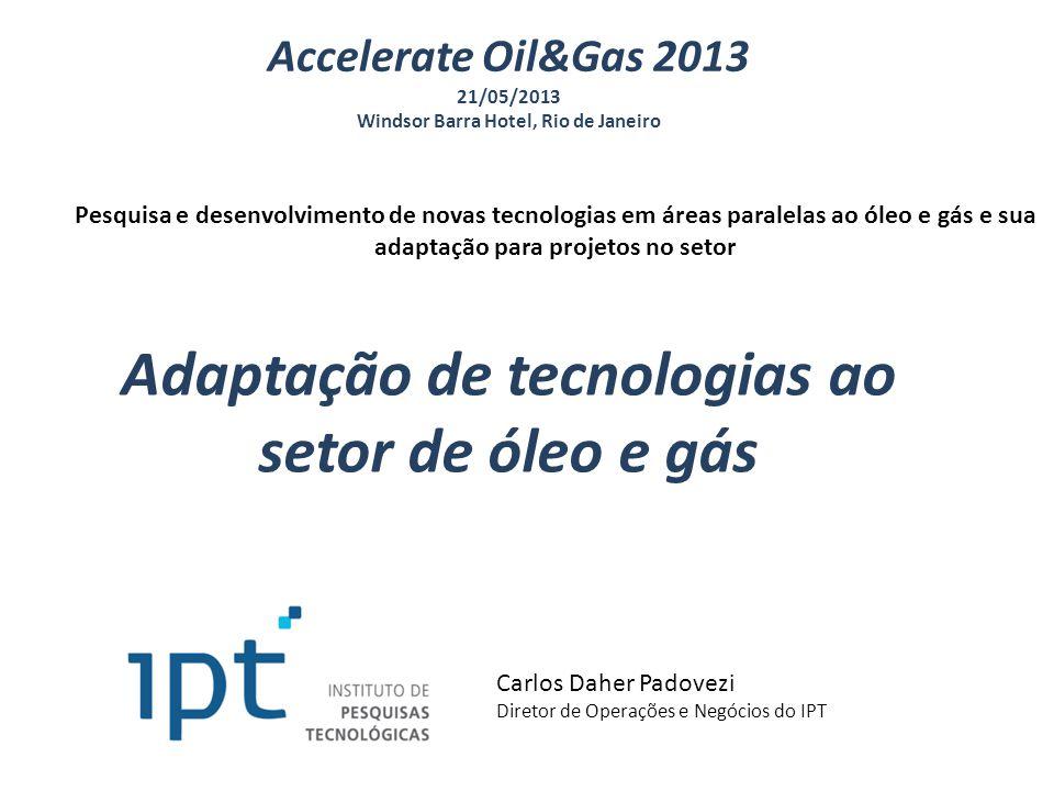 Adaptação de tecnologias ao setor de óleo e gás