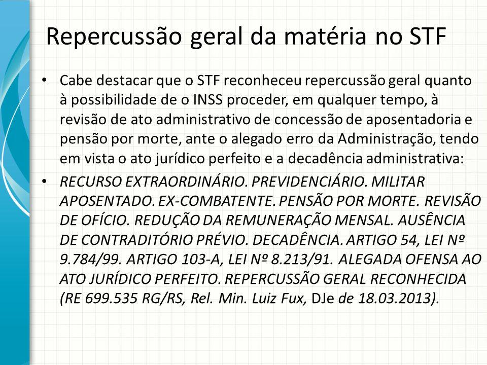 Repercussão geral da matéria no STF
