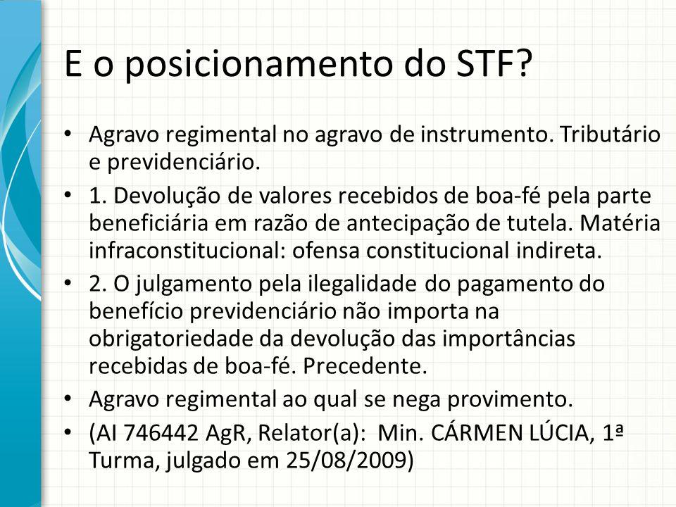 E o posicionamento do STF