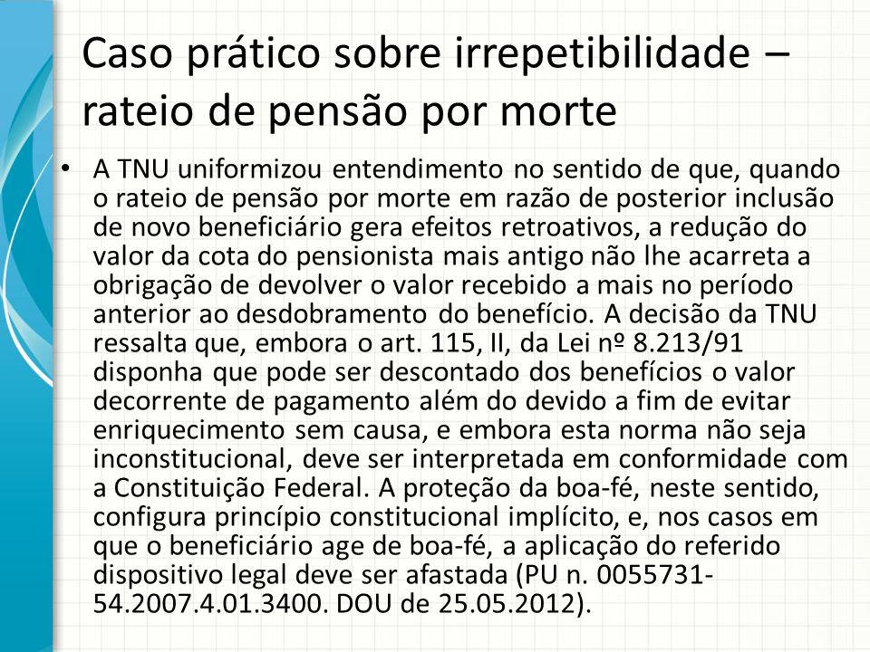 Caso prático sobre irrepetibilidade – rateio de pensão por morte