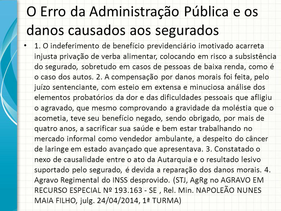 O Erro da Administração Pública e os danos causados aos segurados
