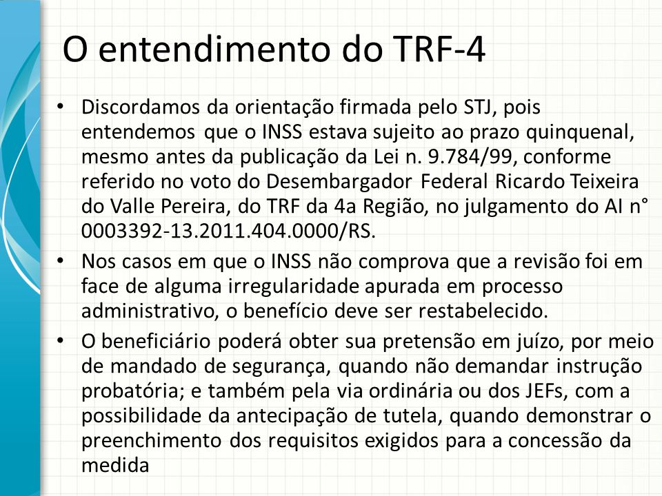 O entendimento do TRF-4