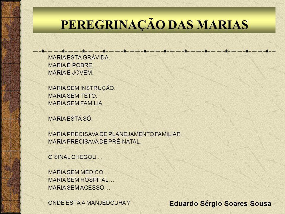 PEREGRINAÇÃO DAS MARIAS