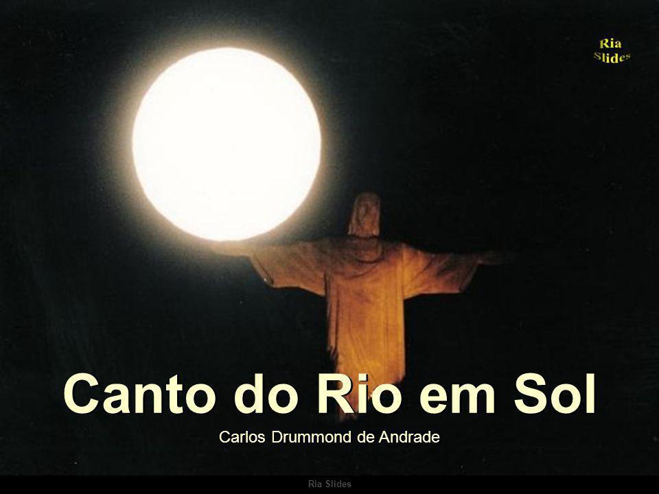Canto do Rio em Sol Carlos Drummond de Andrade