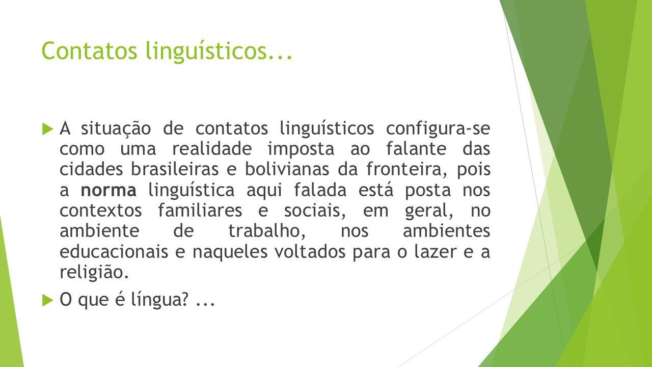 Contatos linguísticos...