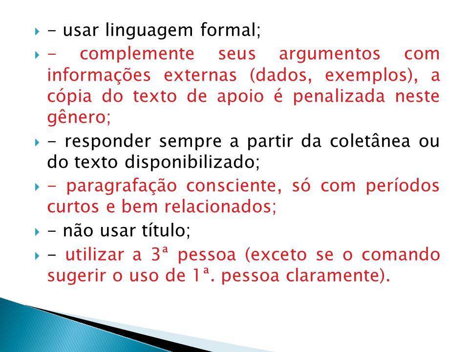 - usar linguagem formal;