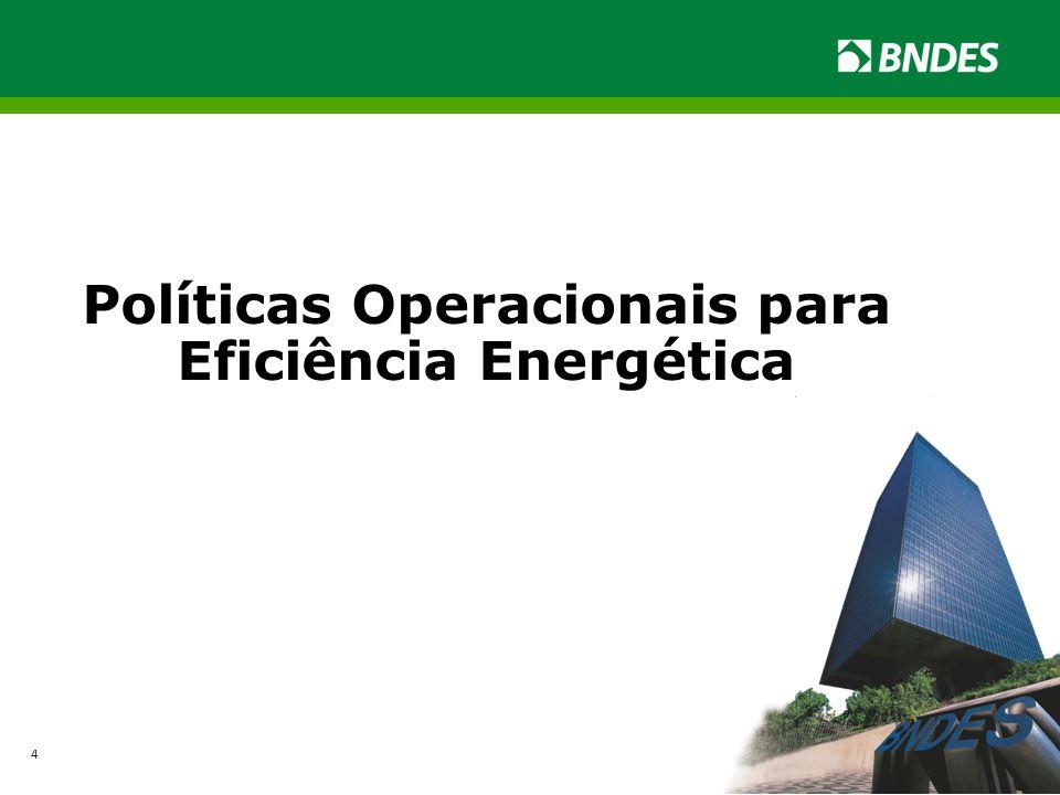 Políticas Operacionais para Eficiência Energética