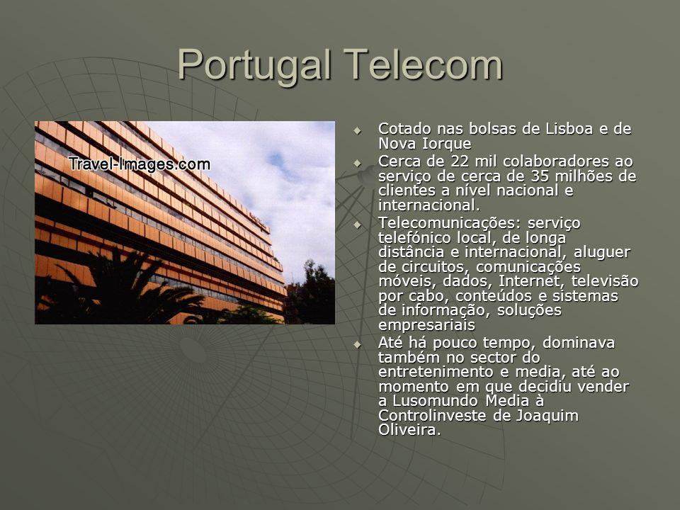 Portugal Telecom Cotado nas bolsas de Lisboa e de Nova Iorque