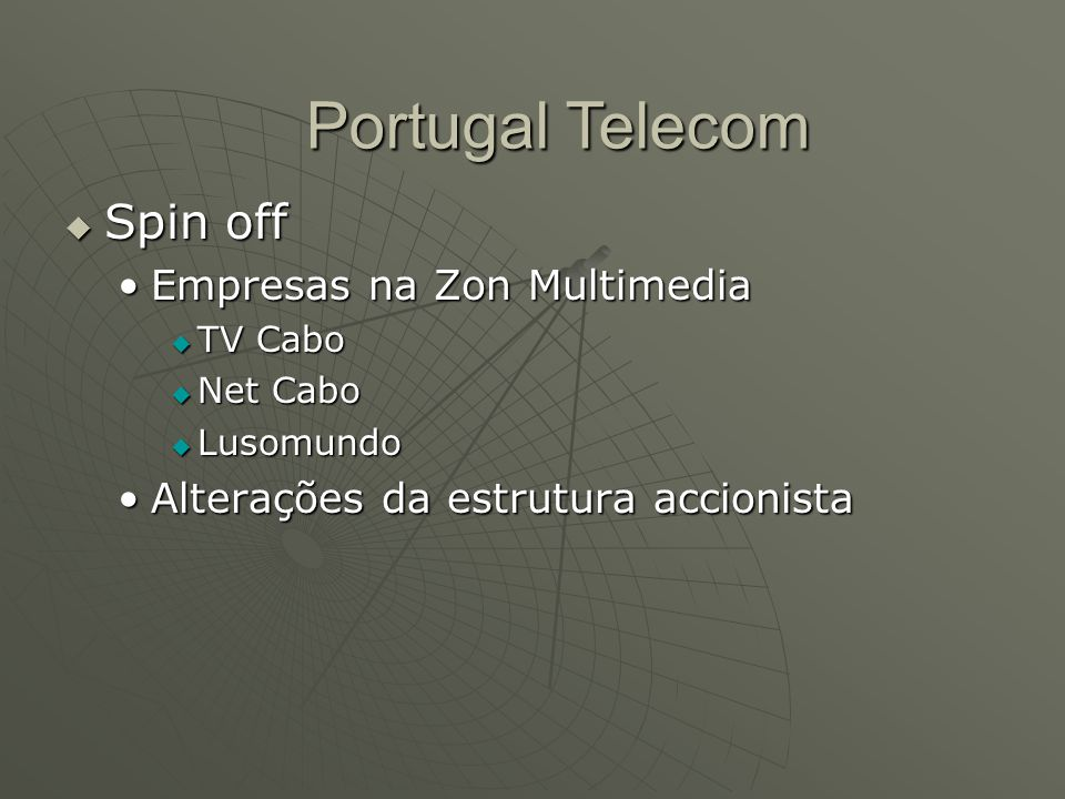 Portugal Telecom Spin off Empresas na Zon Multimedia