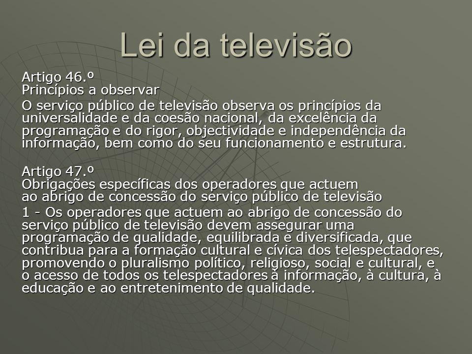 Lei da televisão Artigo 46.º Princípios a observar
